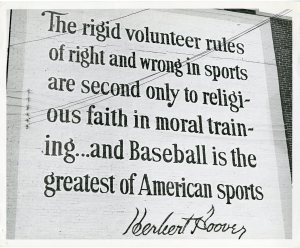 Baseball quote by Hoover that appeared on the wall at Crosley Field in Cincinnati.